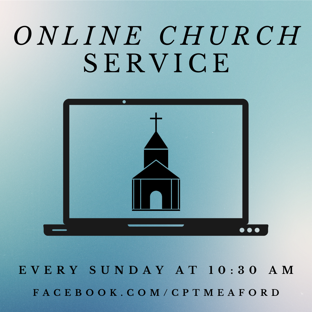 Online Service every Sunday at 10:30 am